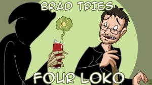 Brad Tries Four Loko by Pyrotech07