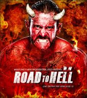 WxW Road To Hell 2013 Wallpaper by Castivaz