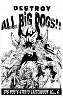 Big Dog's Studio Cover Vol. VI by oh-the-humanatee