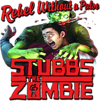 Stubbs The Zombie In Rebel Without A Pulse v2 by POOTERMAN