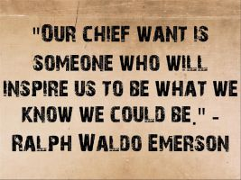 Ralph Waldo Emerson Quote on Our Chief Want by icu8124me