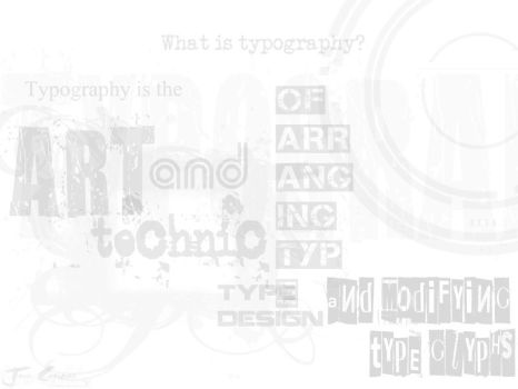 What is Typography? by joiecatipon