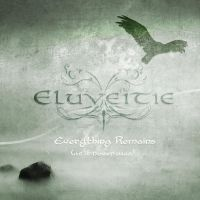 Eluveitie - Everything remains by NiennaPixiesdance