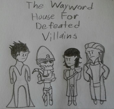 The Wayward House For Defeated Villains by Sunstar-Of-The-North
