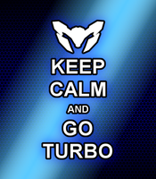 Keep Calm and Go Turbo by Xagnel95