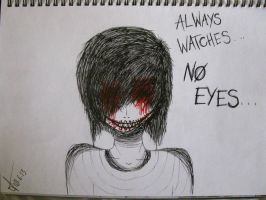 Always watches, no eyes by pearlandfrog13