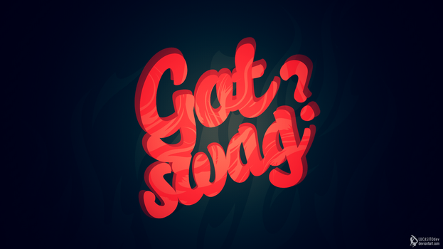 Got Swag? by lucasitodesign