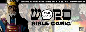 The Word for Word Bible Comic by Word4WordBibleComic
