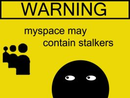 Warning - myspace by mentalmidget87