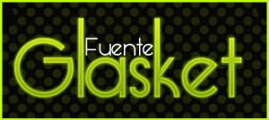 Fuente Glasket .-Font by Movimientodealegria