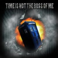 Time Is Not The Boss Of Me by DanielsDoodles