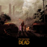 The Trotting Dead: VG by Buzzkill3r