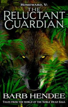 The Reluctant Guardian (Homeward Collection) by Noble-Dead-Org