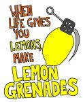 When Life Gives you Lemons... by timsplosion