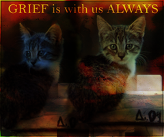 Greif is with us Always by wiht
