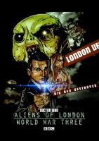 Aliens of London/World War Three by ChristopherOwenArt