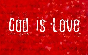 God is Love by Jesusfreak-kk