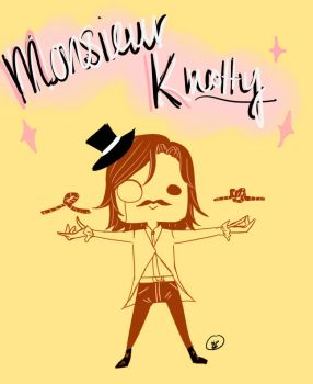 Monsieur KNOTTY by phosholol4real