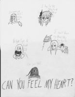 Can you Feel my Heart? by Carbonated-Wrath