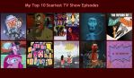 My Top 10 Scariest TV Episodes by Toongirl18