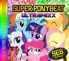 Super Ponybeat ULTRAMIXX [SEB Deluxe FINAL] by TheAuthorGl1m0