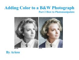 Adding Color to Photo Tutorial by ariess
