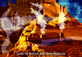 Land of Steam and Strongholds by preciouslittletoasty