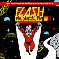Flash Gorgeous EP by glampop