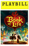 Playbill: The Book of Life by TheCelticLioness