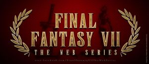 Final Fantasy 7 Web Series Fans by Visual3Deffect