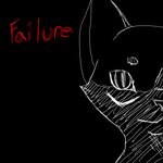 Failure by xXFancyCatXx