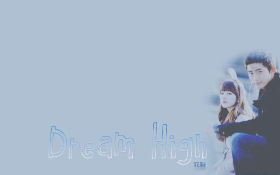Dream High by Narnia18