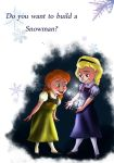 Do you want to build a snowman? by FraXD