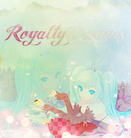 Royalty Dreams by TheHopeMaker
