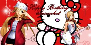 Happy b-day lalasezwhat by KingdomHeartsNickey