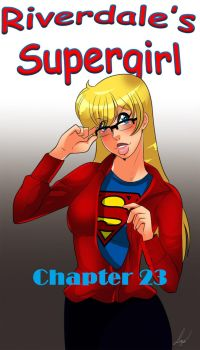 Riverdale's Supergirl Year 2 - Chapter 23 by Archie-Fan