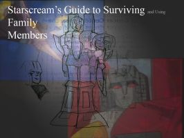 Starscream's Guide to Family by SilSolo