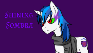 .::.Shining.Sombra.::. by Jaycee-the-DJ-girl