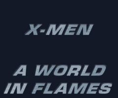 X-Men - World in Flames