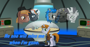 No one will miss me when I'm gone by Vector-Brony