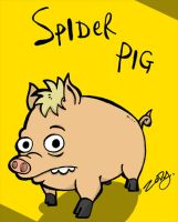 spider pig spider pig by ZoDy