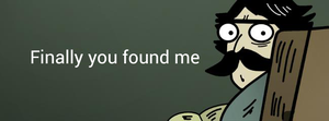 Facebook Meme Cover Photo - Finally You Found Me by MrTechnoholic