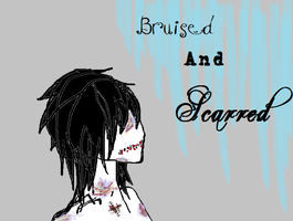 Bruised And Scarred by Razors-And-Lace