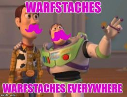 Warfstaches everywhere by Pixillon12Donuts