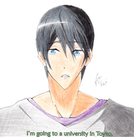 Haru, I'm going to a university in Tokyo. Free! by deathgenebunny