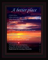 Collab: A better place... by CH3-CO-O-CH3