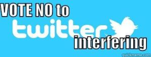 VOTE NO TO TWITTER INTERFERING by ChristianTruthTeller