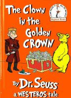 game of thrones dr seuss by Brandtk