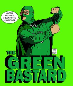THE_GREEN_BASTARD_by_MalevolentNate.jpg