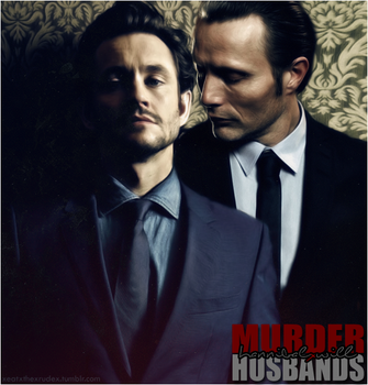 HannibalxWill: MURDER HUSBANDS by evansblack